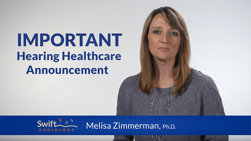 Swift Audiology Important Hearing Healthcare Announcement